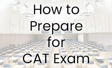 how to prepare for CAT exam
